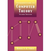 Introduction to Computer Theory by Daniel I.A. Cohen