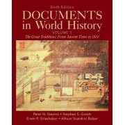 Documents in World History: Volume 1 by Peter N. Stearns