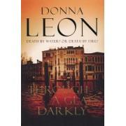 Through a Glass Darkly by Donna Leon