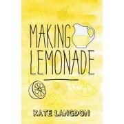 Making Lemonade by Kate Langdon