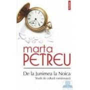 De la Junimea la Noica. Studii de cultura romaneasca - Marta Petreu