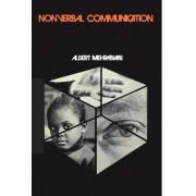 Nonverbal Communication by Albert Mehrabian