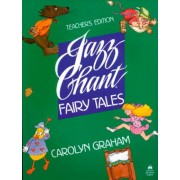 Jazz Chant Fairy Tales by Carolyn Graham