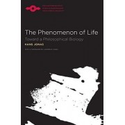 The Phenomenon of Life by Hans Jonas