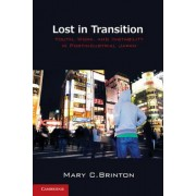 Lost in Transition by Mary C. Brinton