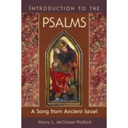 Introduction to the Psalms by deClaisse-Walford Nancy