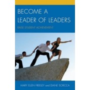 Become a Leader of Leaders by Mary Ellen Freeley