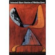 Selected Short Stories of Weldon Kees by Weldon Kees