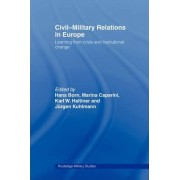 Civil-military Relations in Europe by Dr. Hans Born