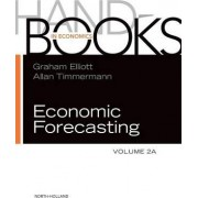 Handbook of Economic Forecasting: Volume 2A by Graham Elliott