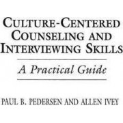 Culture-Centered Counseling and Interviewing Skills by Paul B. Pedersen