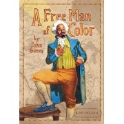 A Free Man of Color by John Guare