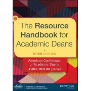 The Resource Handbook for Academic Deans by Laura L. Behling