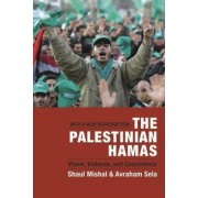 The Palestinian Hamas: WITH A New Introduction by Shaul Mishal