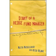 Diary of a Hedge Fund Manager by Keith McCullough