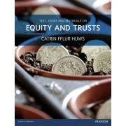 Text, Cases and Materials on Equity and Trusts by Huws, Catrin Fflur