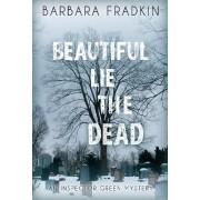 Beautiful Lie the Dead by Barbara Fradkin