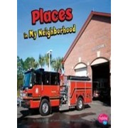 Places in My Neighborhood by Gail Saunders-Smith