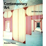 Contemporary Art by Brandon Taylor