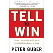 Tell to Win by Peter Gruber