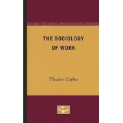 The Sociology of Work by Theodore Caplow