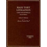 Mass Tort Litigation by Linda Mullenix