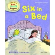 Oxford Reading Tree Read With Biff, Chip, and Kipper: First Stories: Level 1: Six in a Bed by Roderick Hunt