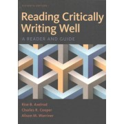 Reading Critically, Writing Well by University Rise B Axelrod