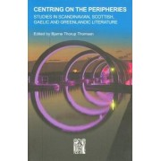 Centring on the Peripheries by Bjarne Thorup Thomsen