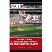 Fair or Foul by Christopher S. Kudlac