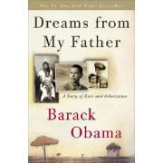 Dreams from My Father by [Then] President-Ele Barack Obama