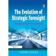 The Evolution of Strategic Foresight by Tuomo Kuosa