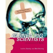 Guinea Pig Scientists by Mel Dendy Boring