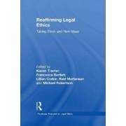 Reaffirming Legal Ethics by Reid Mortensen