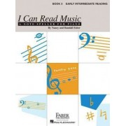 I Can Read Music, Book 3, Early Intermediate Reading by Nancy Faber
