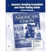 The American Vision, Spanish Reading Essentials and Note-Taking Guide Workbook by McGraw-Hill Education
