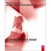 ActionScript 3.0 for Adobe Flash Professional CS5 Classroom in a Book by Adobe Creative Team