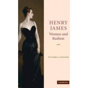 Henry James, Women and Realism by Victoria Coulson