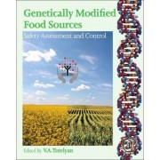Genetically Modified Food Sources by Victor Tutelyan