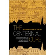 The Centennial Cure: Commemoration, Identity, and Cultural Capital in Nova Scotia During Canada's 1967 Centennial Celebrations