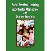Social-Emotional Learning Activities for After-School and Summer Programs by Susanna Palomares