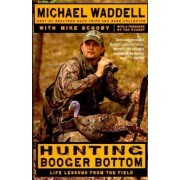 Hunting Booger Bottom by Michael Waddell