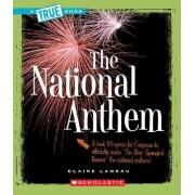 The National Anthem by Elaine Landau