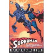 Superman Camelot Falls: Vol 01 by Jesus Merino