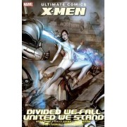 Ultimate Comics X-Men: Divided We Fall - United We Stand by Paco Medina