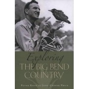 Exploring the Big Bend Country by Peter Koch
