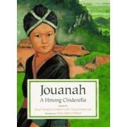 Jouanah: a Hmong Cinderella by Jewell Reinhart Coburn