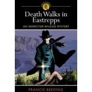 Death Walks in Eastrepps by Francis Beeding