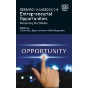 Research Handbook on Entrepreneurial Opportunities by Catherine L