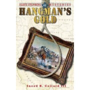 Hangman's Gold by III Sneed B Collard